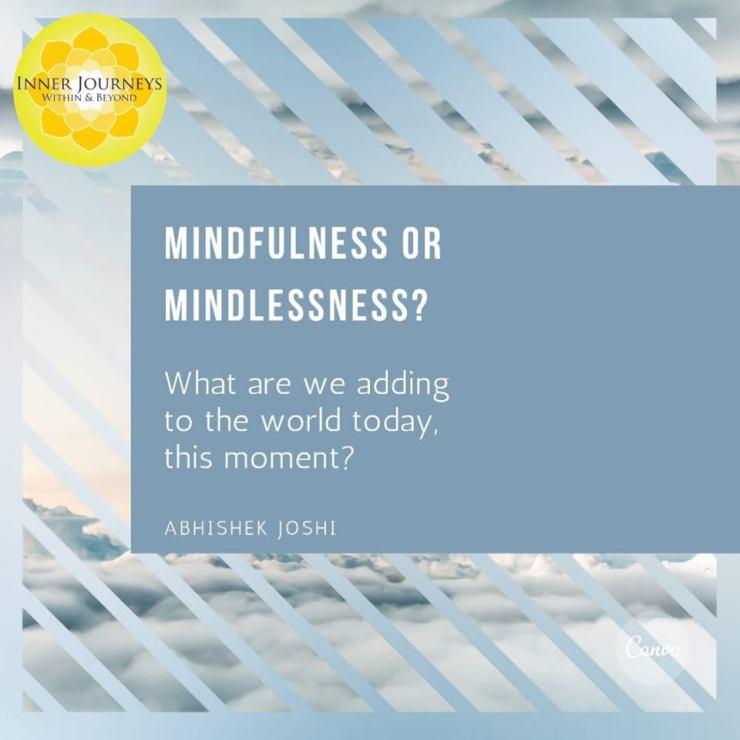 Mindfulness or Mindlessness